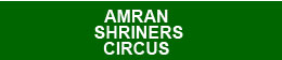 AMRAN SHRINE CENTERS ANNUAL CIRCUS FOR THE CHILDREN